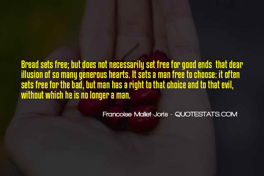 Quotes About The Choice Between Good And Evil #771234