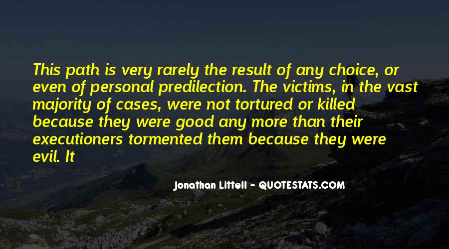 Quotes About The Choice Between Good And Evil #88340