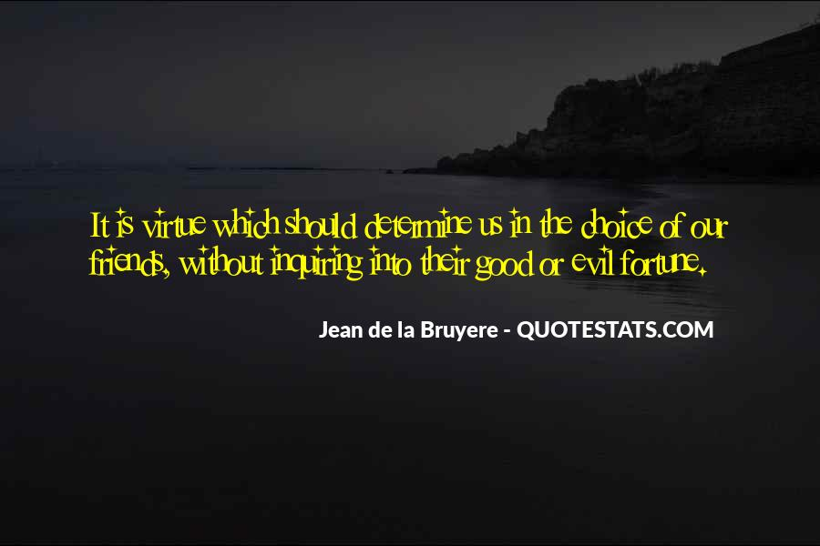Quotes About The Choice Between Good And Evil #968608