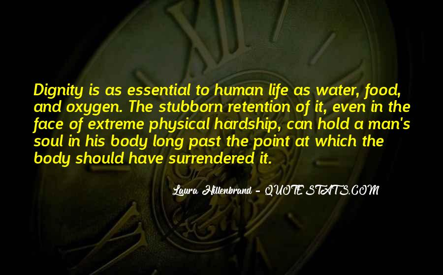Quotes About Extreme Hardship #375427