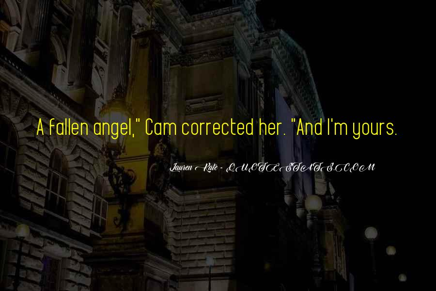 Quotes About A Fallen Angel #1544847