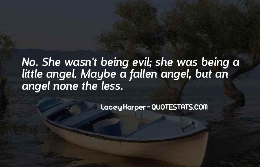 Quotes About A Fallen Angel #811356