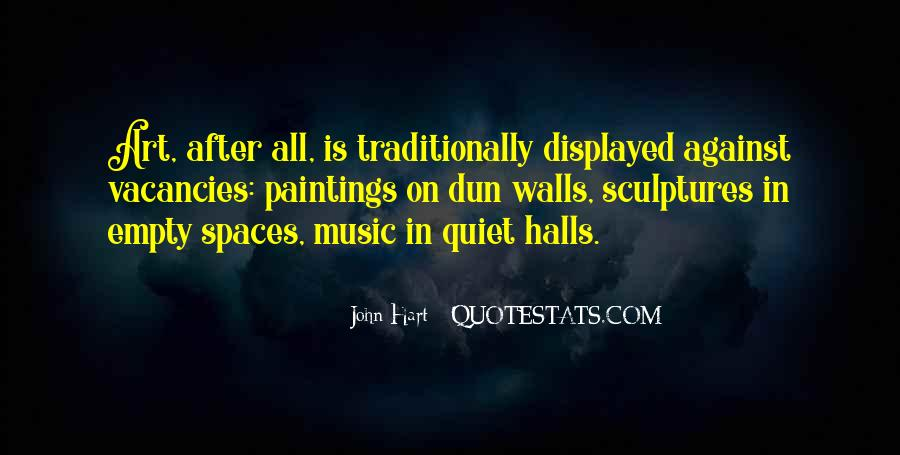 Quotes About Empty Halls #1341736