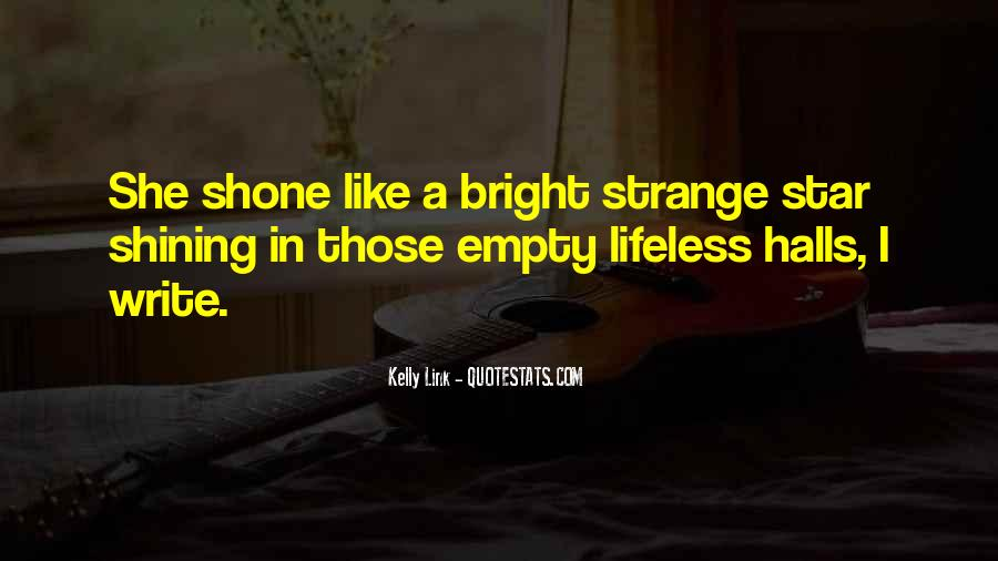 Quotes About Empty Halls #330932