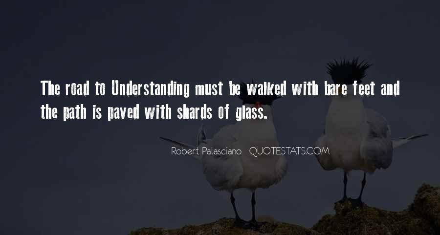 Quotes About Shards Of Glass #121807