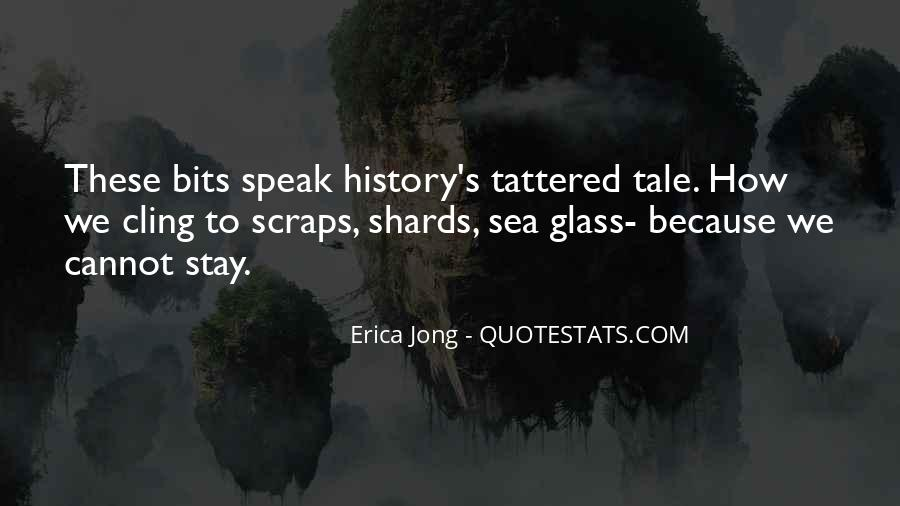 Quotes About Shards Of Glass #1243593