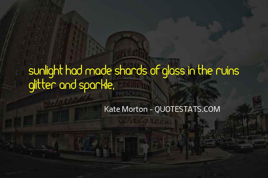 Quotes About Shards Of Glass #1630486