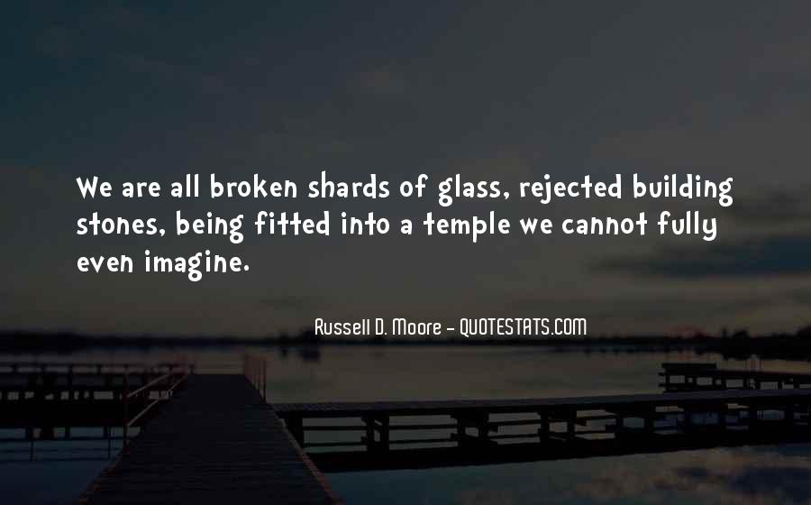 Quotes About Shards Of Glass #1821603