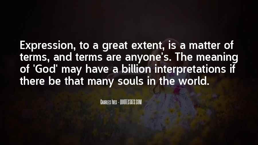 Quotes About Interpretations #1012586