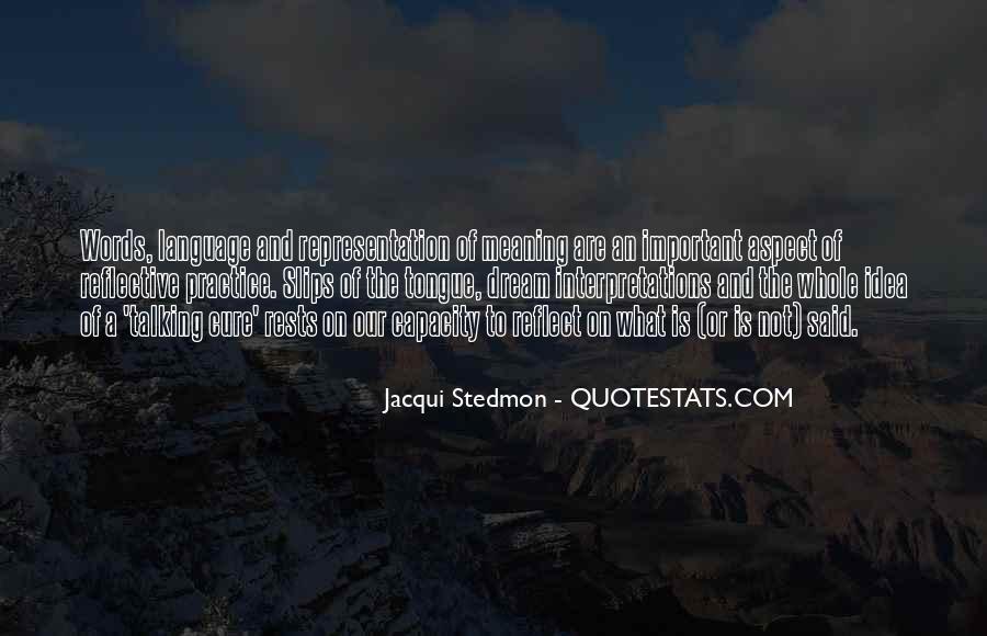 Quotes About Interpretations #1060224