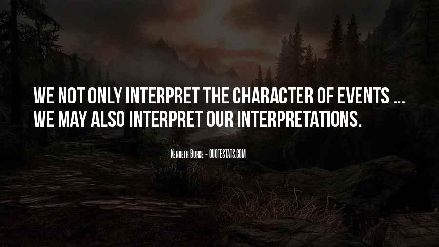 Quotes About Interpretations #313356