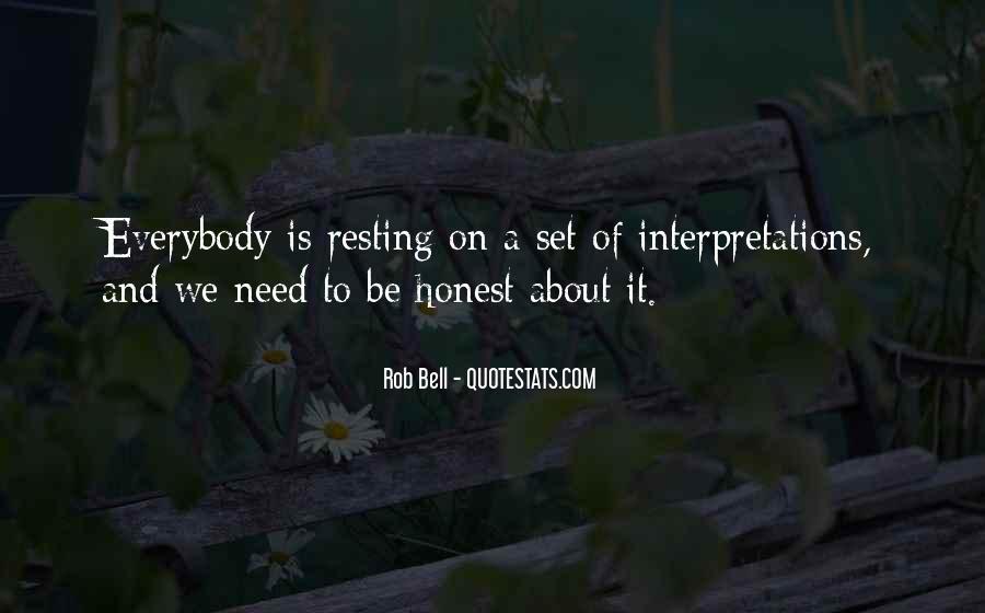 Quotes About Interpretations #342682