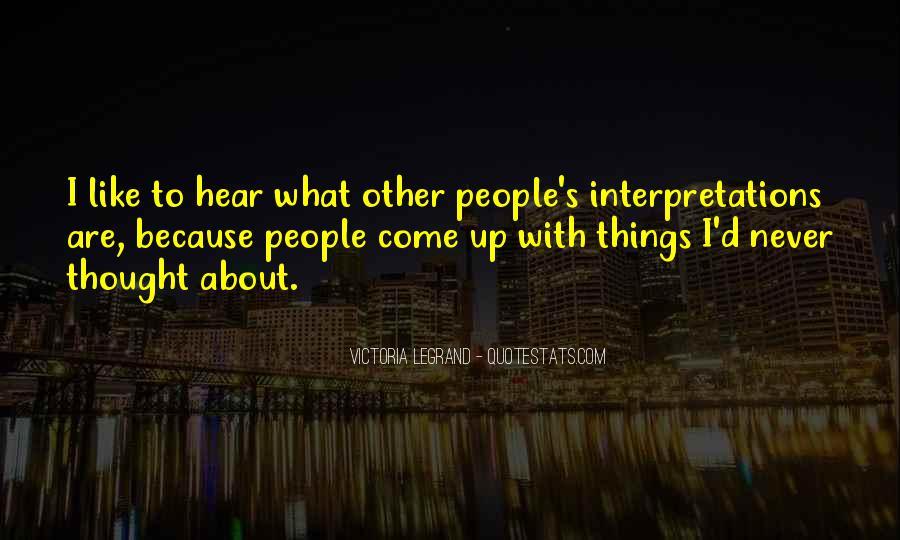 Quotes About Interpretations #698823