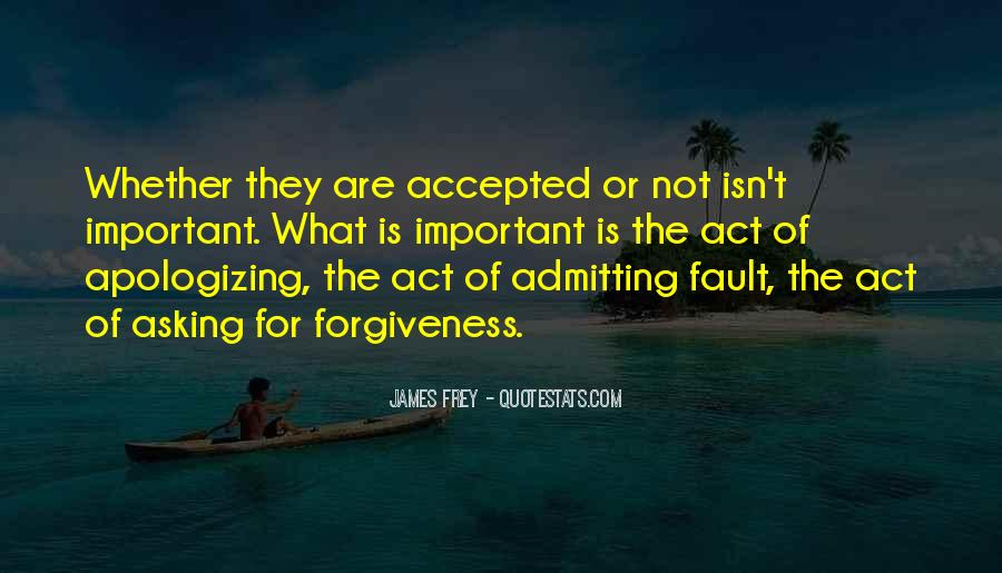 Quotes About Apologizing And Forgiveness #495124