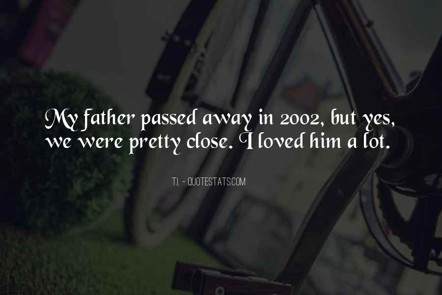 Quotes About Passed Loved Ones #113806