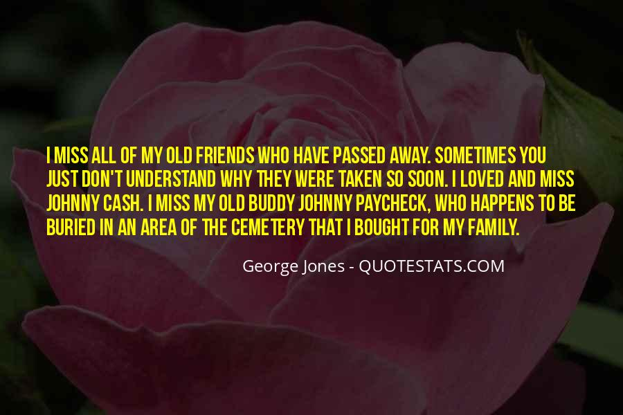 Quotes About Passed Loved Ones #421153
