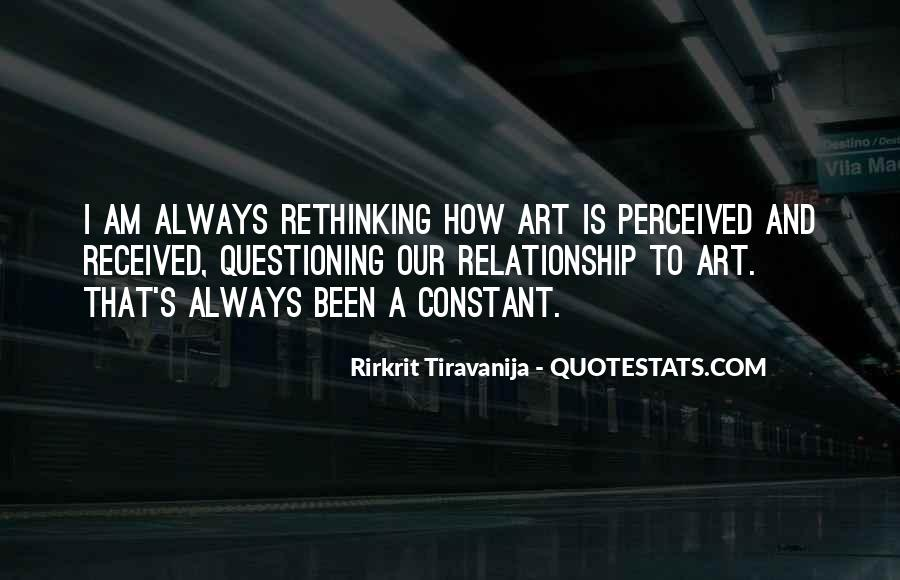 Quotes About Questioning A Relationship #1212389
