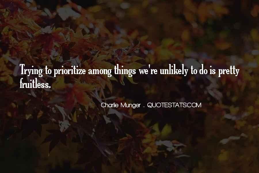 Quotes About Prioritize #1144457