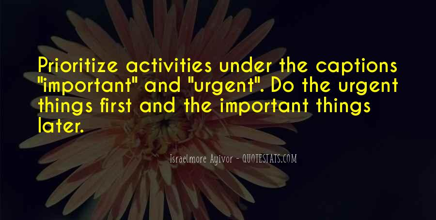 Quotes About Prioritize #1156492