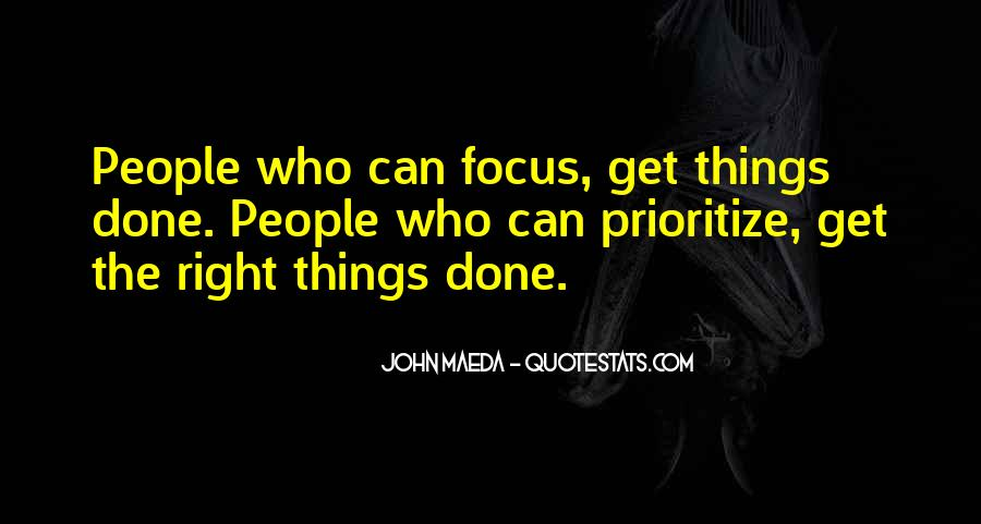 Quotes About Prioritize #127392
