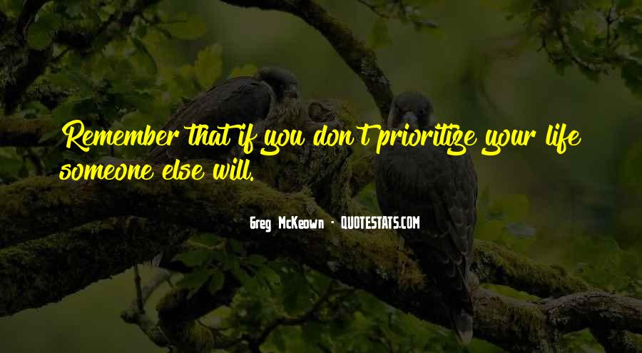 Quotes About Prioritize #1395960