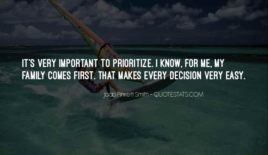 Quotes About Prioritize #1441649