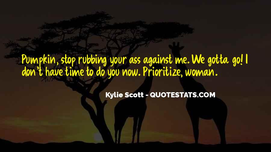 Quotes About Prioritize #202922