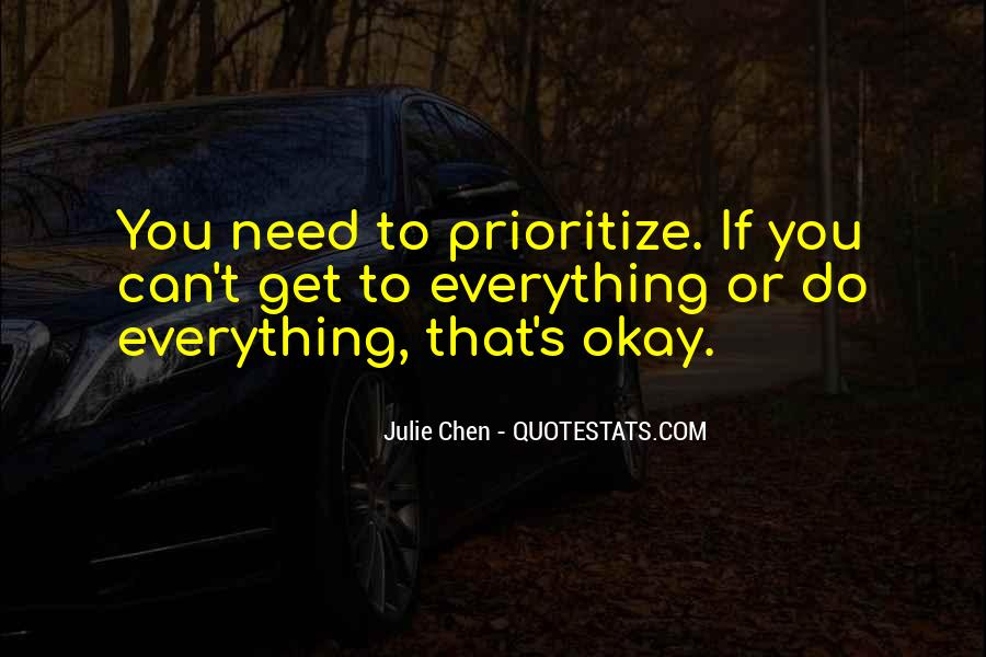 Quotes About Prioritize #264924