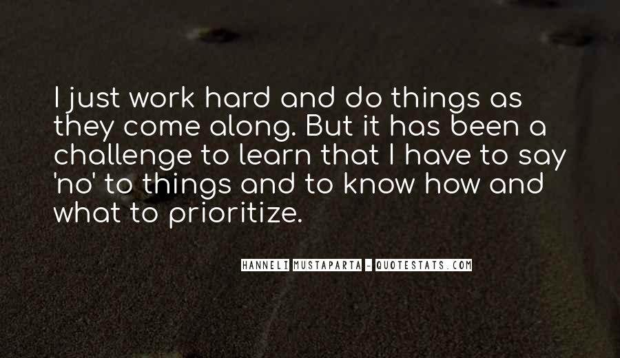 Quotes About Prioritize #453909