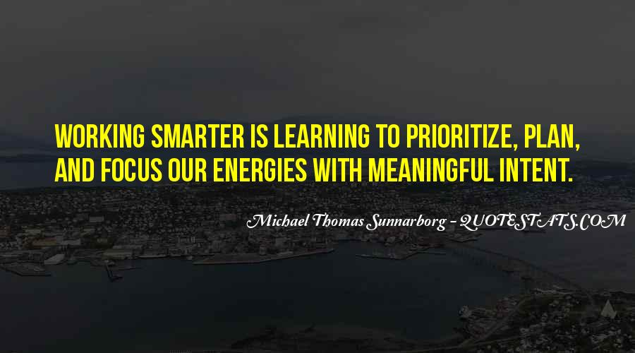 Quotes About Prioritize #825632