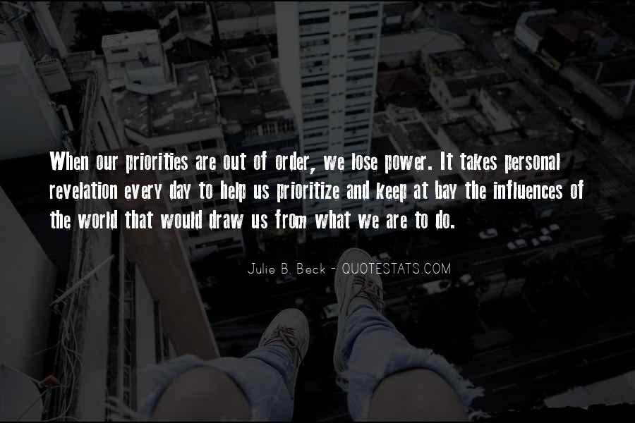 Quotes About Prioritize #878315