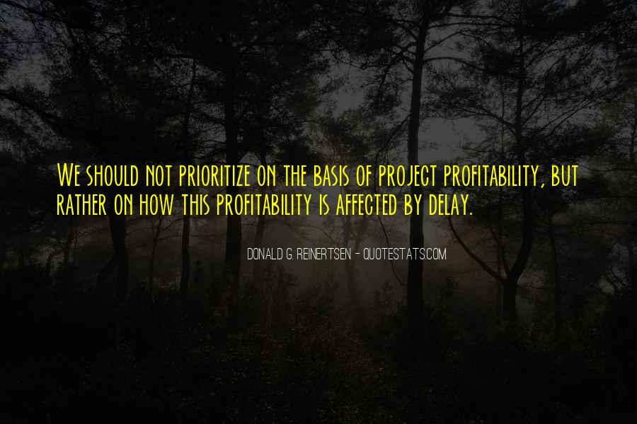 Quotes About Prioritize #892510