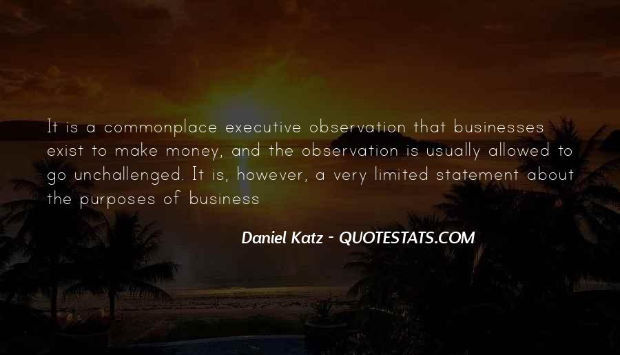 Quotes About The Purpose Of Business #10214
