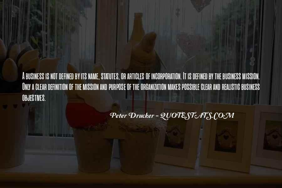 Quotes About The Purpose Of Business #1097756