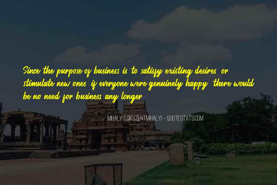 Quotes About The Purpose Of Business #1110009