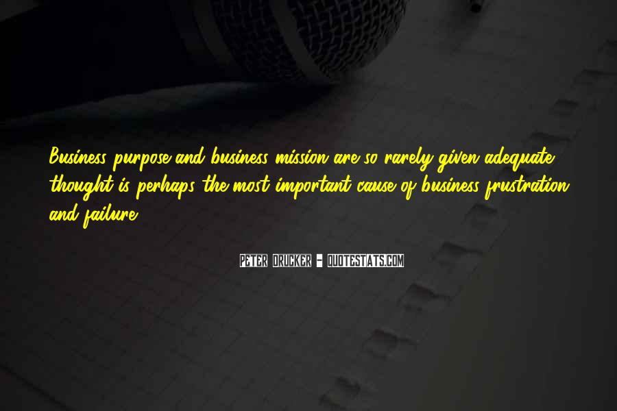 Quotes About The Purpose Of Business #1254431