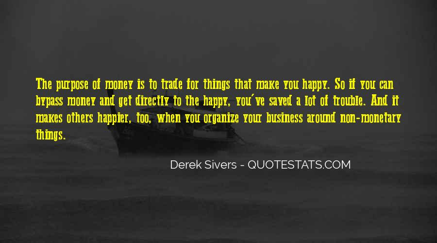 Quotes About The Purpose Of Business #1484883