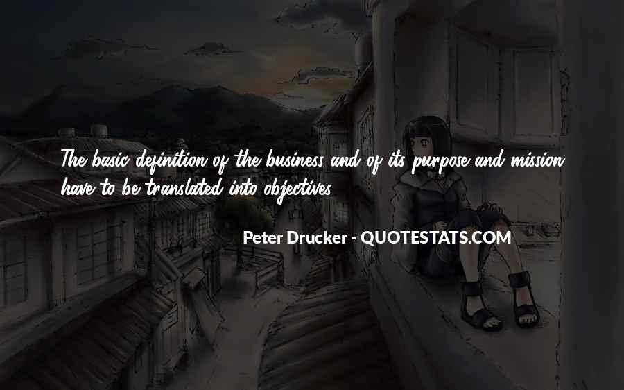Quotes About The Purpose Of Business #1496728