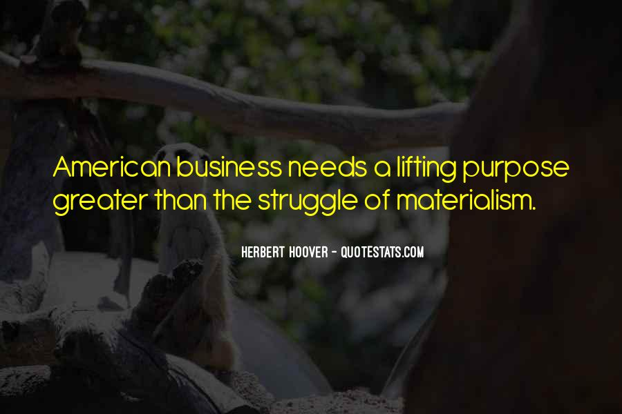 Quotes About The Purpose Of Business #1574079