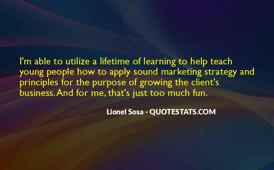 Quotes About The Purpose Of Business #1696607