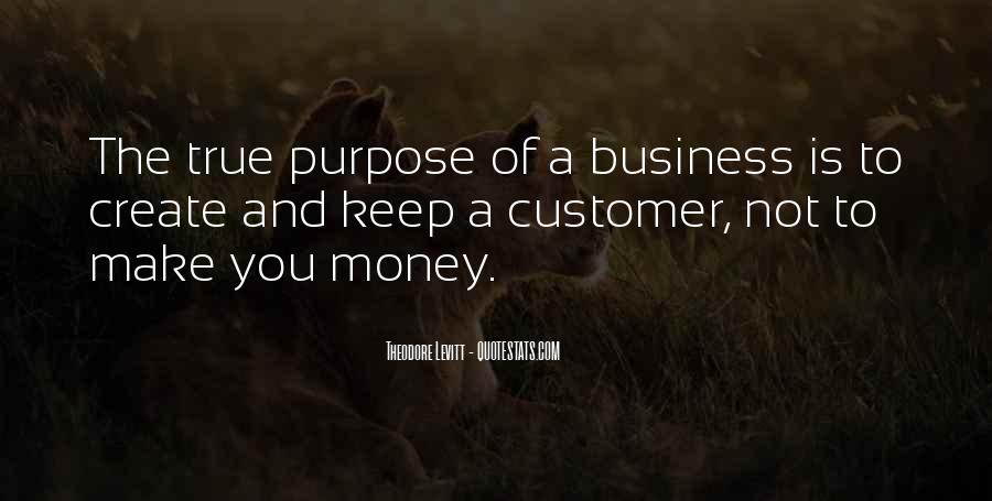 Quotes About The Purpose Of Business #1713936