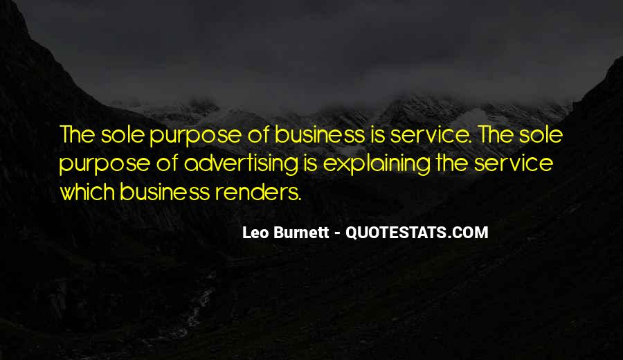 Quotes About The Purpose Of Business #175889