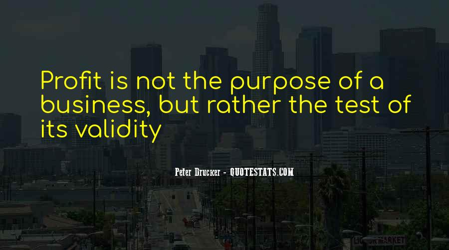 Quotes About The Purpose Of Business #1781365