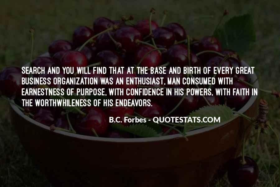Quotes About The Purpose Of Business #253828