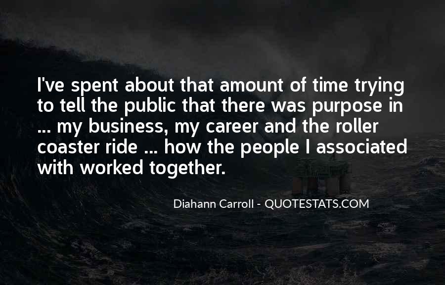 Quotes About The Purpose Of Business #513500