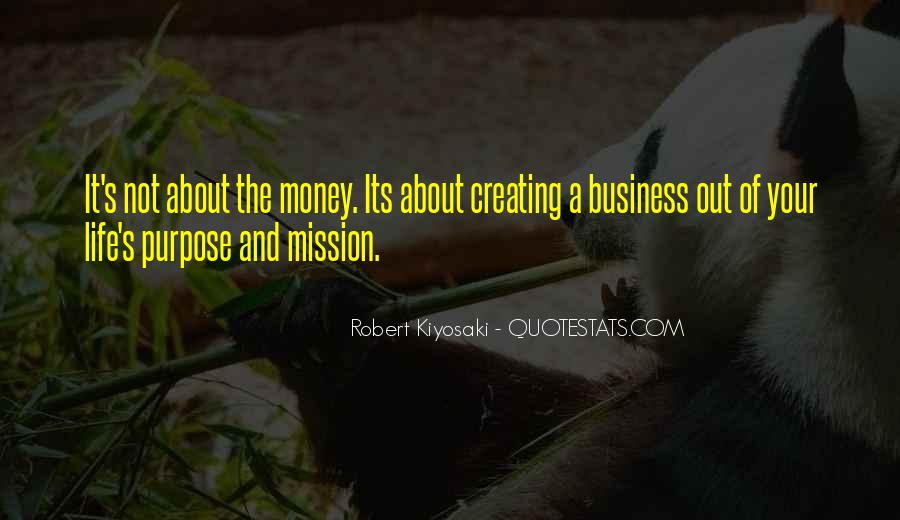 Quotes About The Purpose Of Business #790777