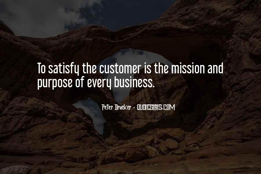 Quotes About The Purpose Of Business #903020