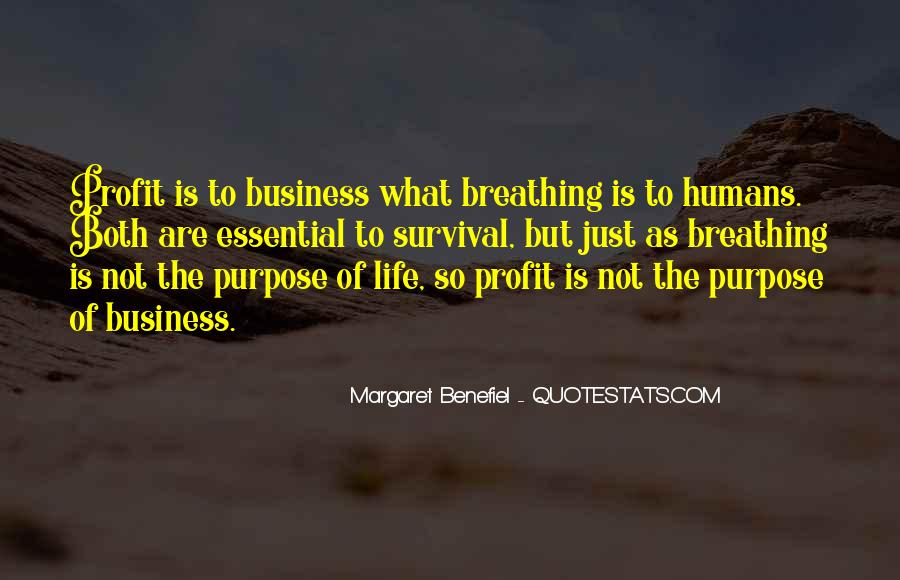 Quotes About The Purpose Of Business #984411