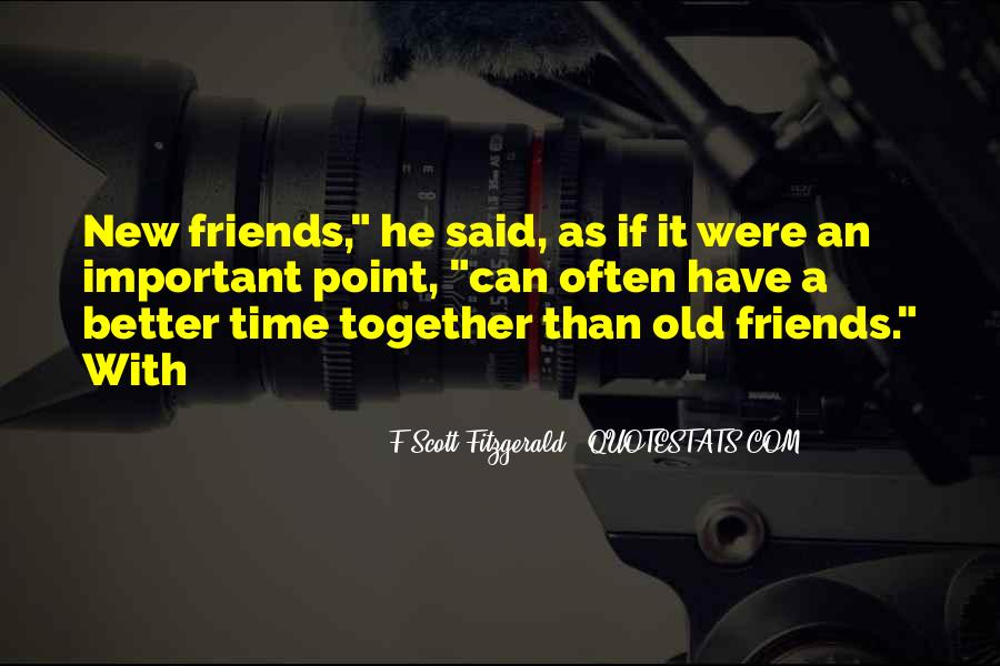Quotes About The Important Of Old Friends #1749144