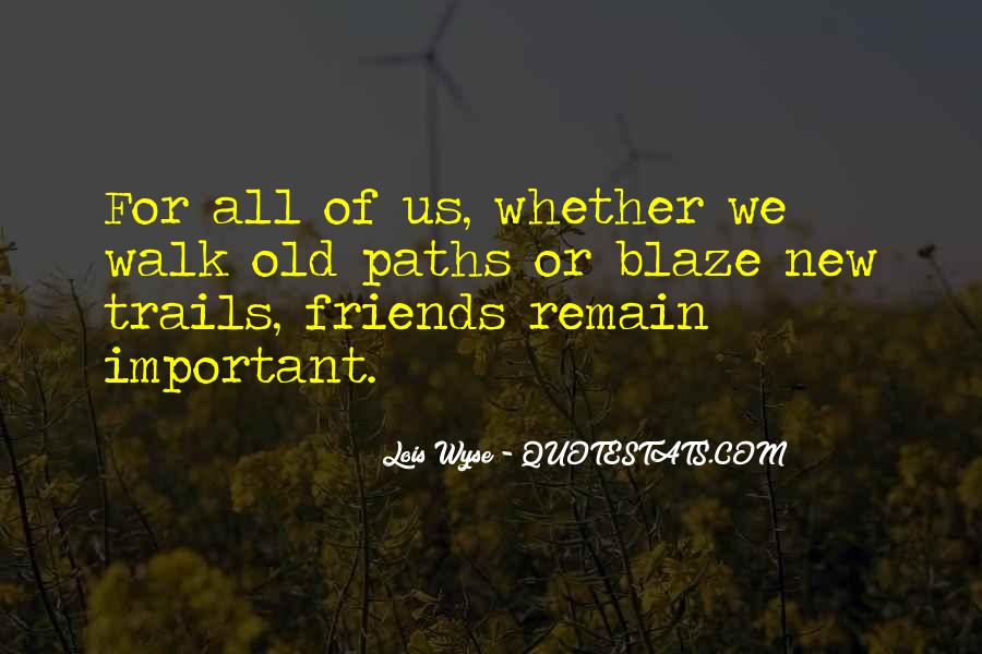 Quotes About The Important Of Old Friends #444838
